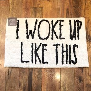 Rae Dunn I WOKE UP LIKE THIS bath mat